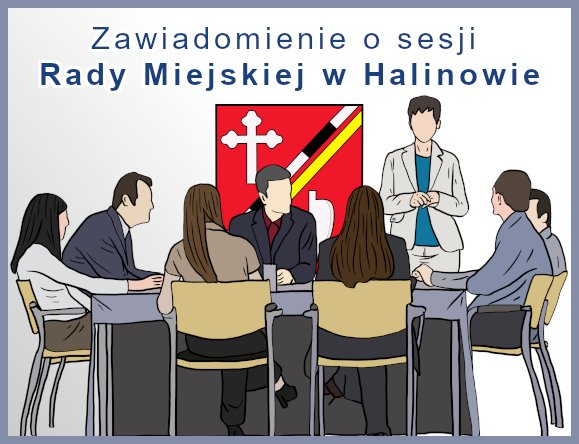 Zawiadomienie o XXXIV sesji Rady Miejskiej w Halinowie w dniu 29 września 2021 r. o godz. 15:00