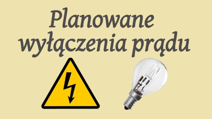 Planowane wyłączenia prądu w dniach 10.12; 11.12; 13.12.2018