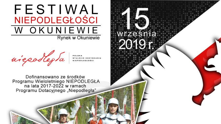 Festiwal Niepodległości w Okuniewie - 15.09.2019